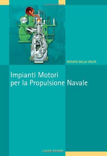 9788820717605: Impianti motori per la propulsione navale