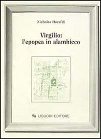 9788820720834: Virgilio: l'epopea in alambicco