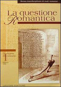 La Questione Romantica - Organicismo/Meccanicismo. Vol. I: Aa.Vv.
