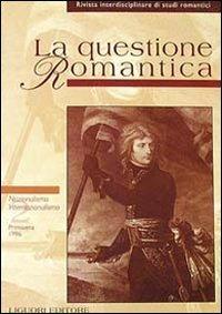 La questione romantica. Vol. 2: Nazionalismo/internazionalismo.: Aa.Vv.