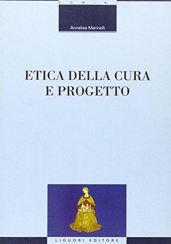 9788820731564: Etica della cura e progetto