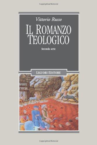 Il romanzo teologico.: Russo,Vittorio.