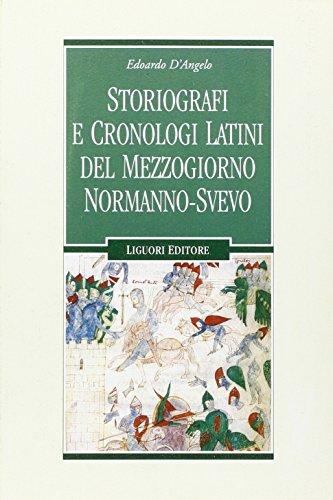 9788820734817: Storiografi e cronologi latini del Mezzogiorno normanno-svevo
