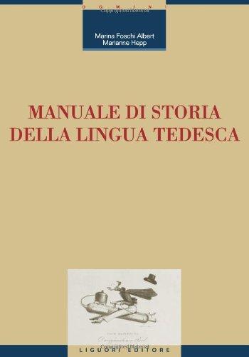 9788820735524: Manuale di storia della lingua tedesca (Linguistica e linguaggi)