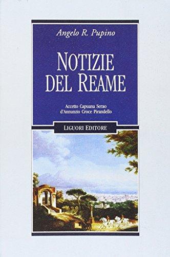 Notizie del reame. Accetto, Capuana, Serao, D'Annunzio,: Pupino Angelo R.