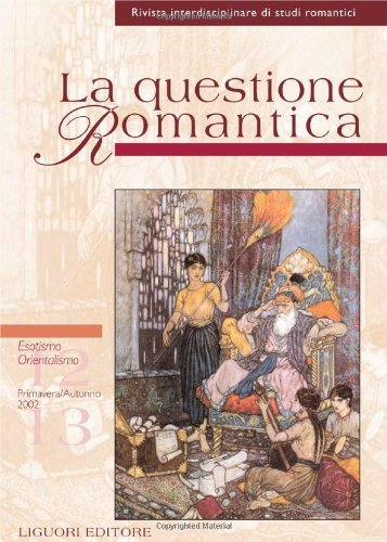 La questione romantica vol. 12-13: Esotismo/Orientalismo: aa vv