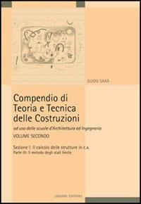 9788820738785: Compendio di teoria e tecnica delle costruzioni vol. 2 - Il calcolo delle strutture in cemento armato