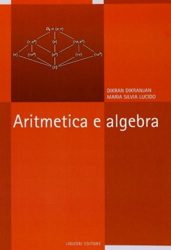 9788820740986: Aritmetica e algebra