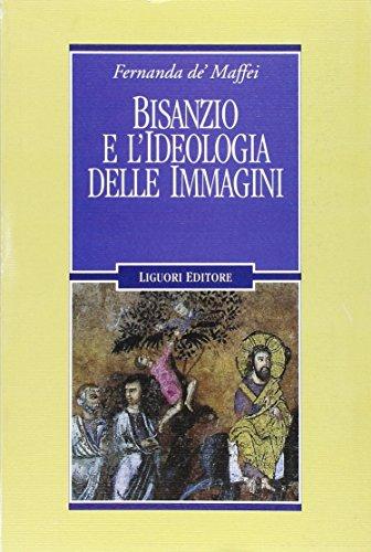 9788820741341: Bisanzio e l'ideologia delle immagini