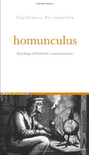 9788820741808: Homunculus. Sociologia dell'identità e autonarrazione