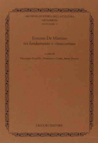 9788820763695: Ernesto De Martino tra fondamento e «insecuritas»