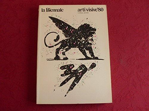 La Biennale di Venezia : Settore Arti Visive Catalogo Generale 1980: Pirovano, Carlo (ed.)