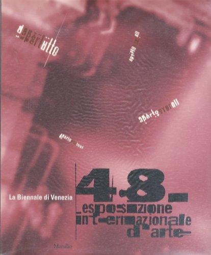La Biennale Di Venezia: 48a Esposizione Internazionale: Baratta, Paolo; Szeemann,