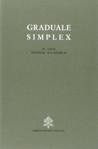 9788820916039: Graduale simplex (in usum minorum ecclesiarum). Editio typica altera (Liturgia)