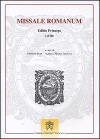 9788820925475: Missale romanum. Editio princeps (1570) (Monumenta liturgica Concilii Tridentinum)
