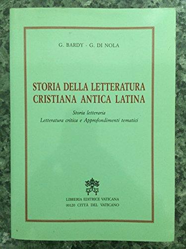 Storia della letteratura cristiana antica latina. Storia