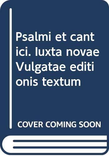 9788820927295: Psalmi et Cantici: Iuxta Novae Vulgate Editions Textum