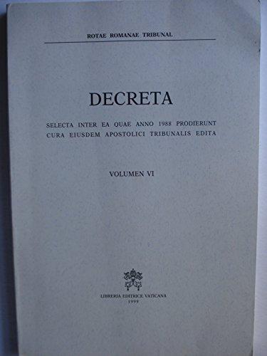 9788820927486: Decreta selecta inter ea quae anno 1988 prodierunt: 6 (Diritto canonico)