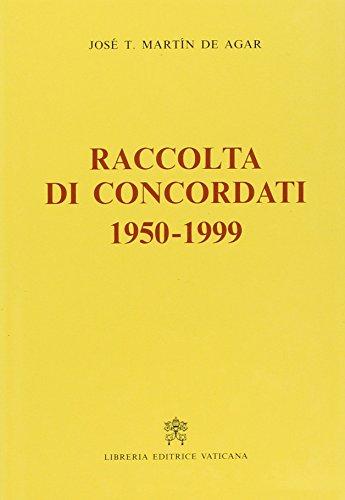 9788820927585: Raccolta di concordati 1950-1999 (Collectio vaticana)