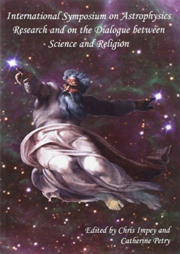 9788820968908: International Symposium on Astrophysics Research and on the Dialogue between Science and Religion (ND From Vatican Observatory Found)