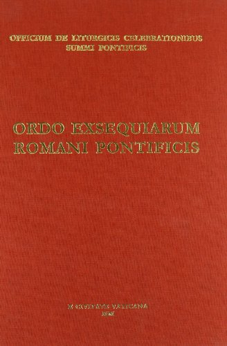 9788820969424: Ordo exsequiarum romani pontifici. Rituale romanum ex decreto Sacrosancti Oecumenici Concilii Vaticani II. Editio typica (Liturgia)