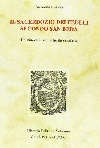 Il sacerdozio dei fedeli secondo san Beda.: Giovanni Caputa