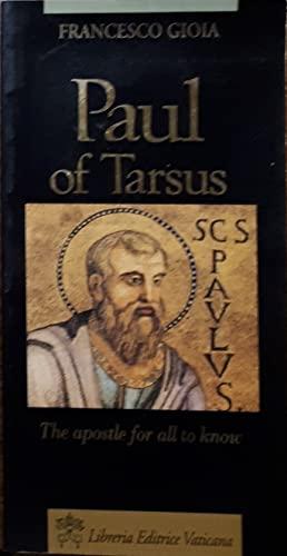 Paul of Tarsus (The Apostle for All: Francesco Gioia