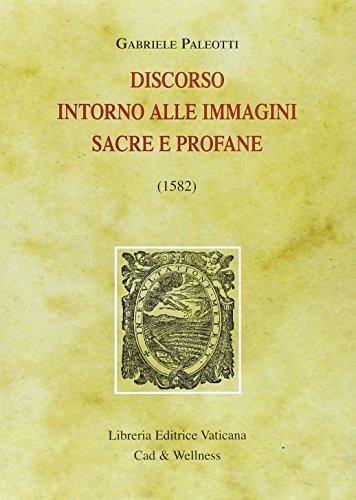 9788820973582: Discorso intorno alle immagini sacre e profane (1582)