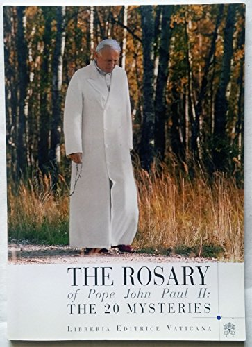 9788820974084: The rosary of pope john Paul II: The 20 Mysteries