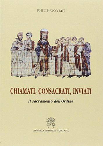 9788820974404: Chiamati, consacrati, inviati. Il sacramento dell'ordine