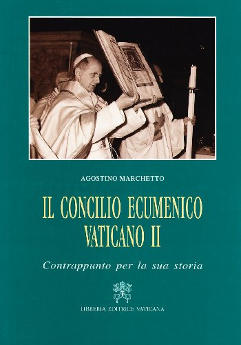 Il Concilio ecumenico Vaticano II. Contrappunto per la sua storia (8820977028) by Agostino Marchetto