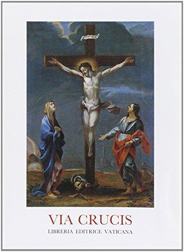 9788820977092: Via crucis al Colosseo, Venerd� Santo 2005 (Liturgia)