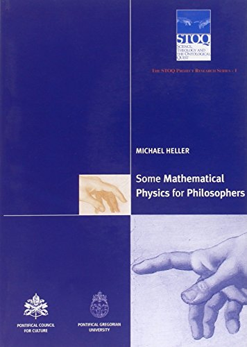 9788820977245: Some mathematical physics for philosophers  The STOQ