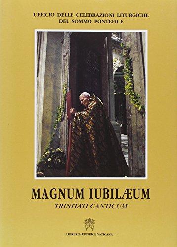 9788820979454: Magnum Iubilaeum. Trinitati canticum