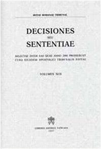 9788820980153: Rotae Romanae decisiones seu sententiae. Selectae inter eas quae anno 2000 prodierunt cura eiusdem Apostolici Tribunalis Editiae. Vol. 92 vol. 92