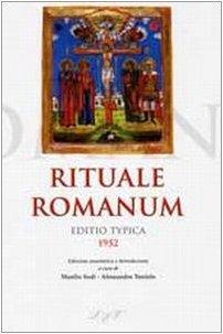9788820980702: Rituale romanum. Editio typica 1952