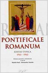 9788820981358: Pontificale romanum. Editio typica 1961-1962 (Monumenta liturgica)