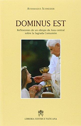 9788820982171: Dominus est. Reflexiones de un obispo de Asia central sobre la Sagrada Comunion (Storia e attualità)