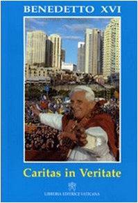 Caritas in veritate. Lettera enciclica: Benedetto XVI (Joseph