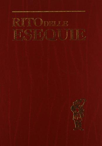 9788820986988: Rito delle esequie. Ediz. maggiore