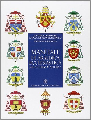 9788820992392: Manuale di araldica ecclesiastica nella Chiesa cattolica