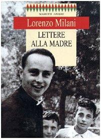 Lettere alla madre: Milani, Lorenzo