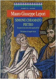 9788821163371: Simone chiamato Pietro. Sui passi di un uomo alla sequela di Dio