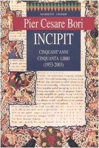 9788821163418: Incipit. Cinquant'anni, cinquanta libri (1953-2003)