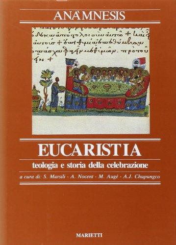 Anamnesis. Vol. 3/2: L'Eucaristia.