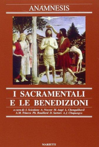 I Sacramenti e le Benedizioni: Augé, Matias -