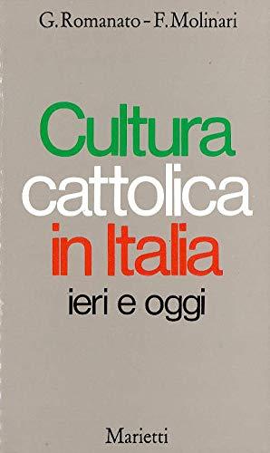 9788821181122: Cultura cattolica in Italia ieri e oggi (Chiesa sotto inchiesta) (Italian Edition)