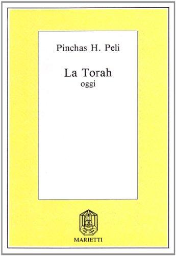 La Torah oggi.: Peli,Pinchas H.
