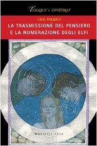 9788821185748: La trasmissione del pensiero e la numerazione degli elfi