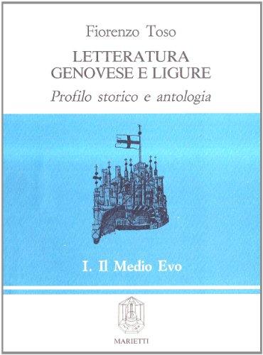 Letteratura genovese e ligure: Profilo storico e: Toso, Fiorenzo